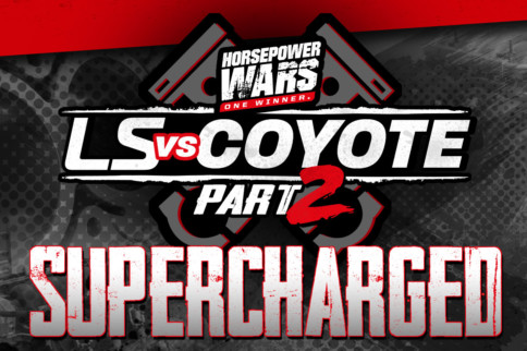 LS vs. Coyote 2, Episode 1: The Supercharged Engine Shootout
