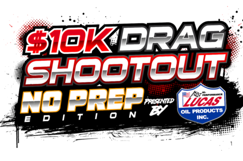 Horsepower Wars 2020 Plans For $10K Drag Shootout And More!